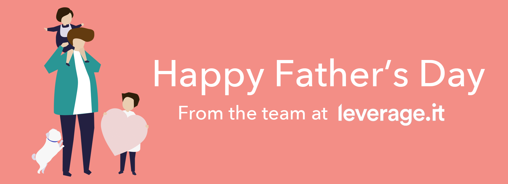 Father's Day at LeverageIT – Celebrating the fathers on our team